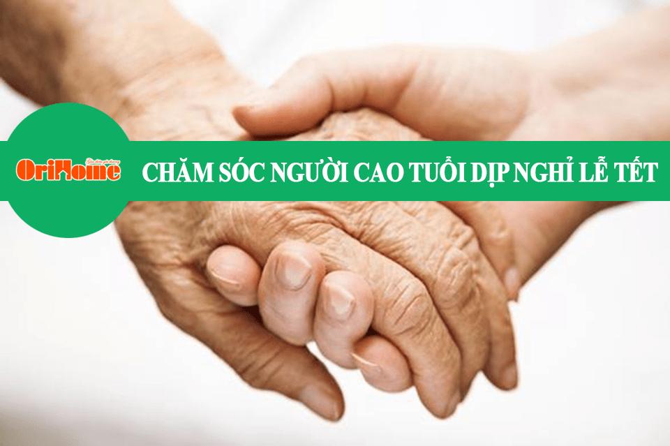 Nơi chăm sóc cho người già dịp nghỉ lễ tết